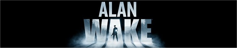 Alan Wake to jedna z ciekawszych marek studia Remedy Entertainment.