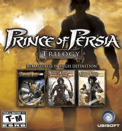 Prince of Persia Trilogy.