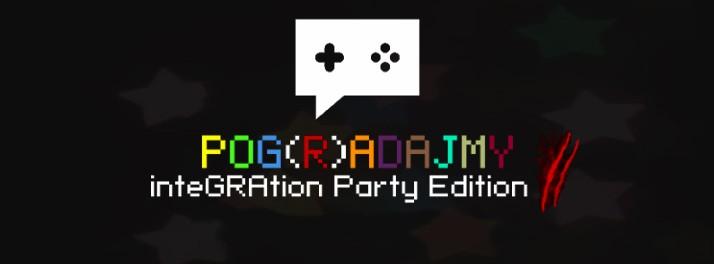 Wszyscy czujcie się zaproszeni na integracyjne Pog(R)adajmy!